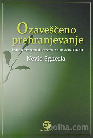 Nevio-Sgherla--OZAVESCENO-PREHRANJEVANJE copertina