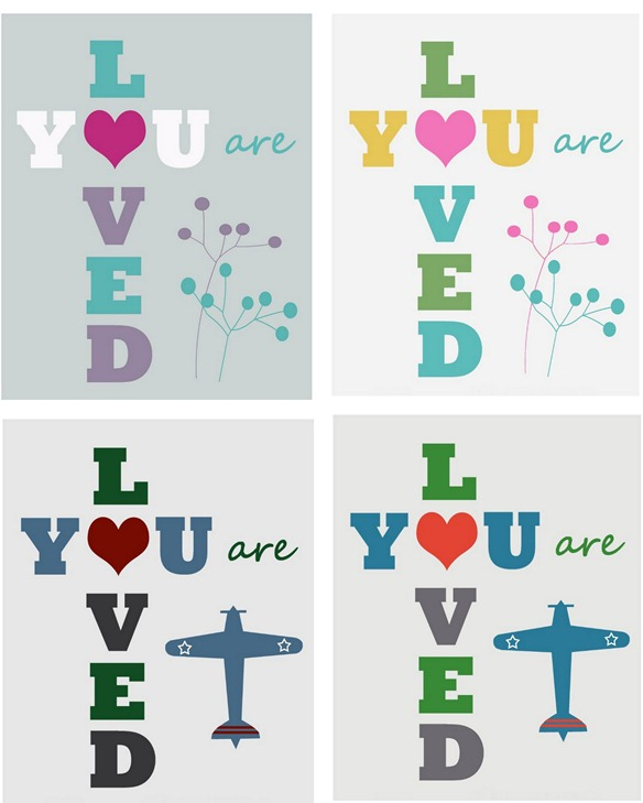 you are loved printables