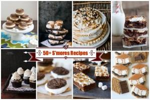 50+ S'mores recipes