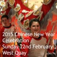 Southampton Chinese New Year Celebration: Sunday 22nd February 2015 West Quay