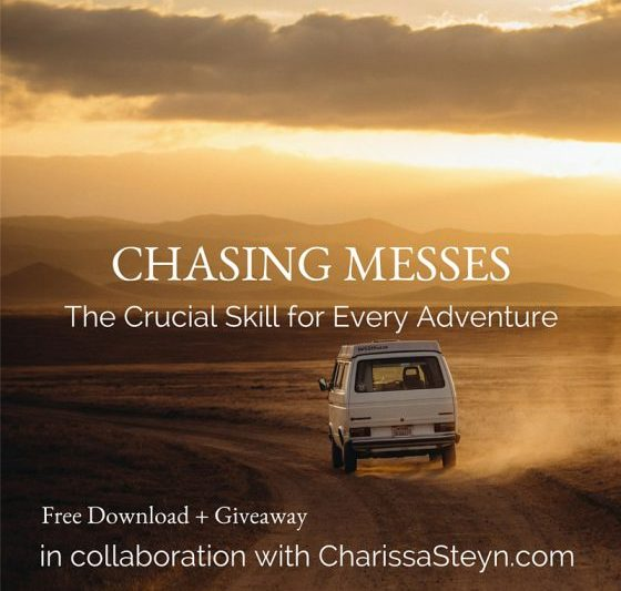 Chasing Messes: The Crucial Skill for Every Adventure {+Giveaway!}