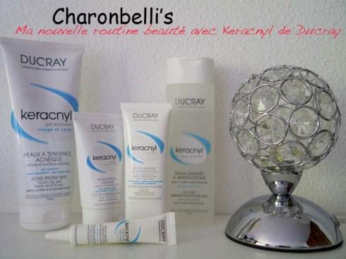 Routine beauté Keracnyl de Ducray - Charonbelli's blog beauté