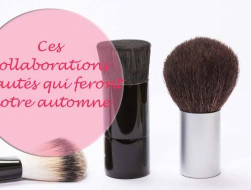 Ces collaborations beauté qui feront notre automne - Photo à la Une - Charonbelli's blog mode