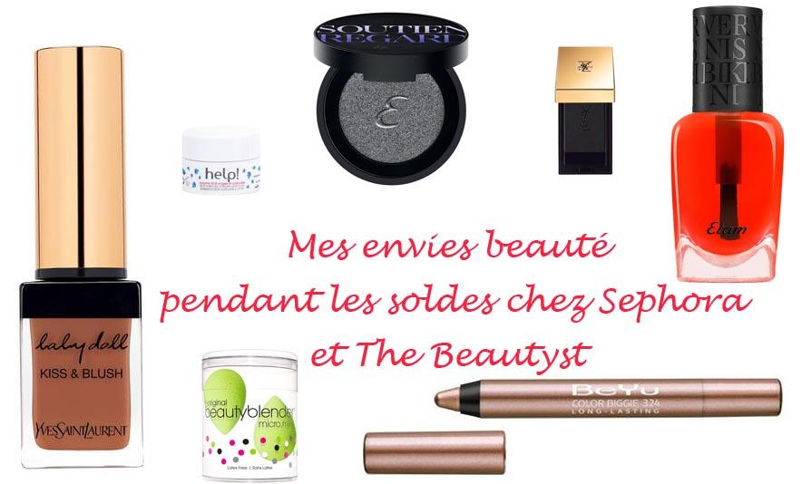 Mes envies beaute pendant les soldes chez Sephora et The Beautyst - Photo à la Une - Charonbelli's blog mode