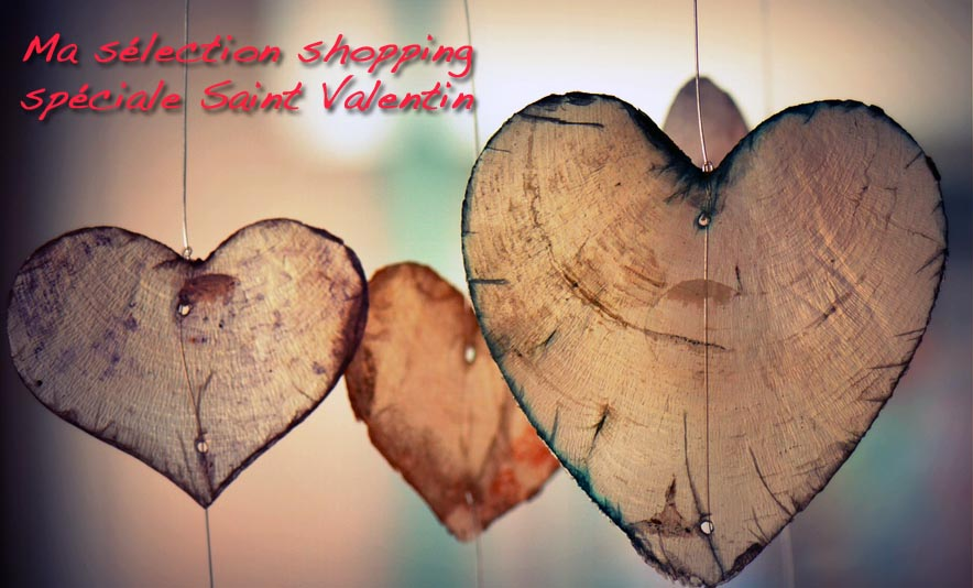 Ma selection shopping speciale Saint Valentin - Photo a la Une - Charonbelli's blog mode
