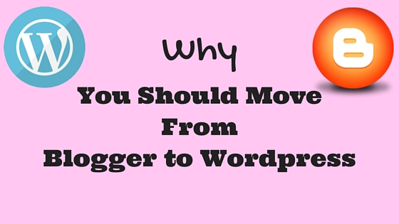 Why WordPress over Blogspot