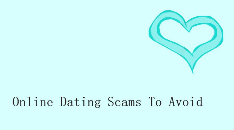 Online Dating Scams To Avoid