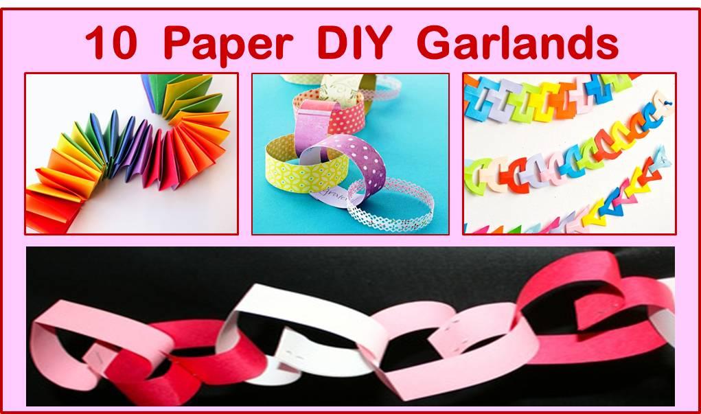 How to make DIY Garlands - 10 simple tutorials