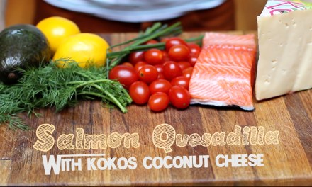 Kokos® Coconut Cheese – Salmon Quesadilla