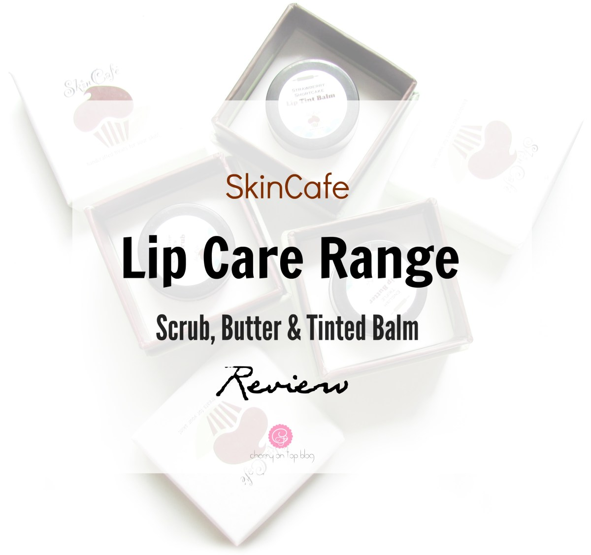 SkinCafe Lip Care Range- Scrub, Butter & Tinted Balm Review