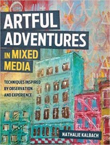 Artful Adventures in Mixed Media