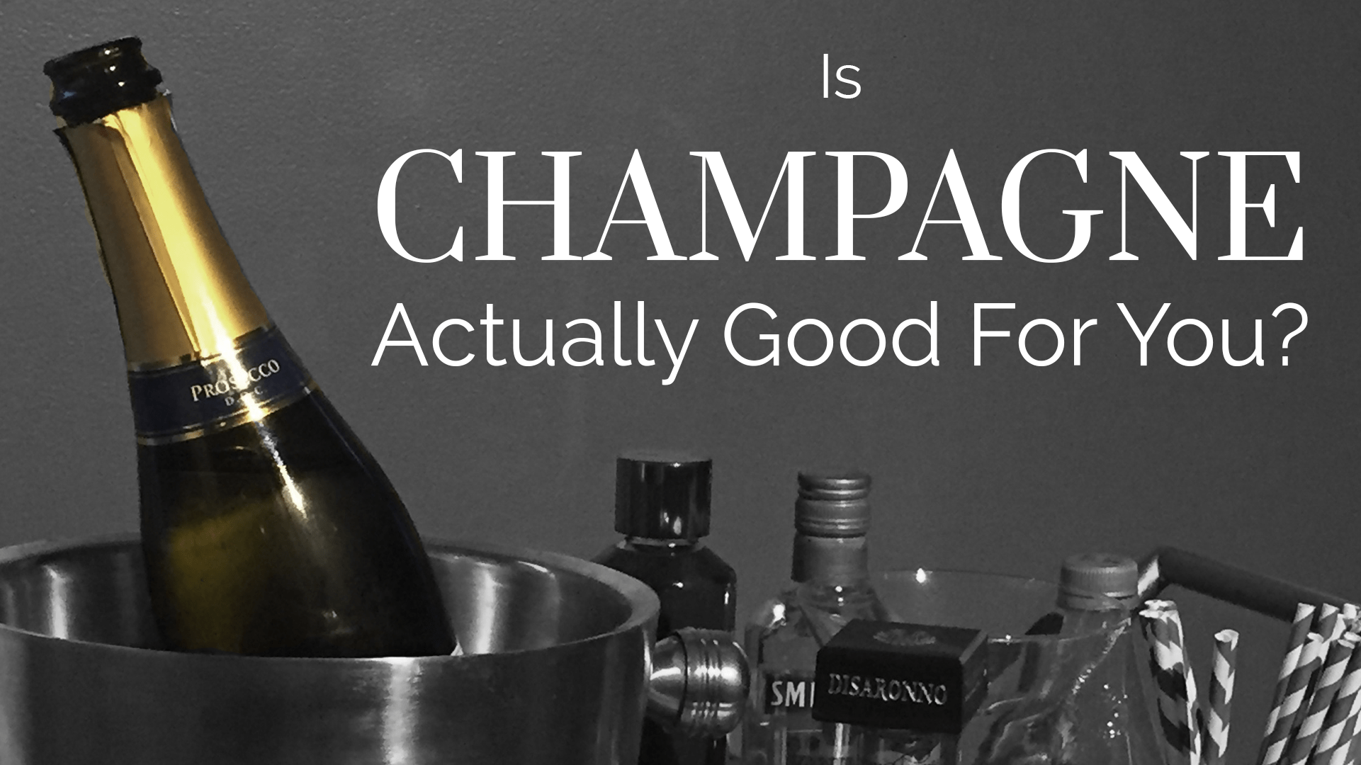 Is Champagne Actually Good For You?