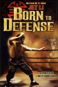 "Poster for the movie ""Born to Defend"""