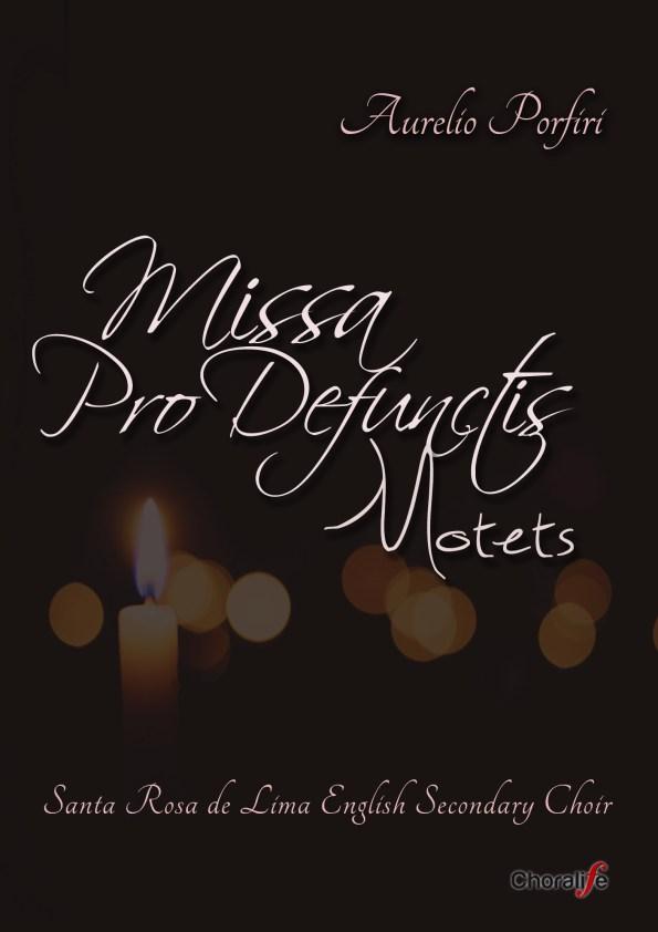 Missa Pro Defunctis / Motets