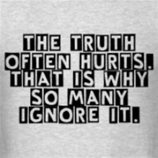 (Maybe) Some Hurtful Truths