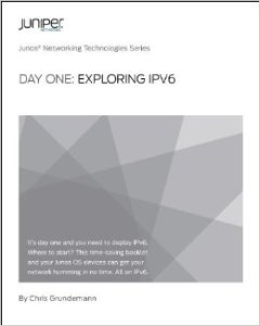 Day One: Exploring IPv6