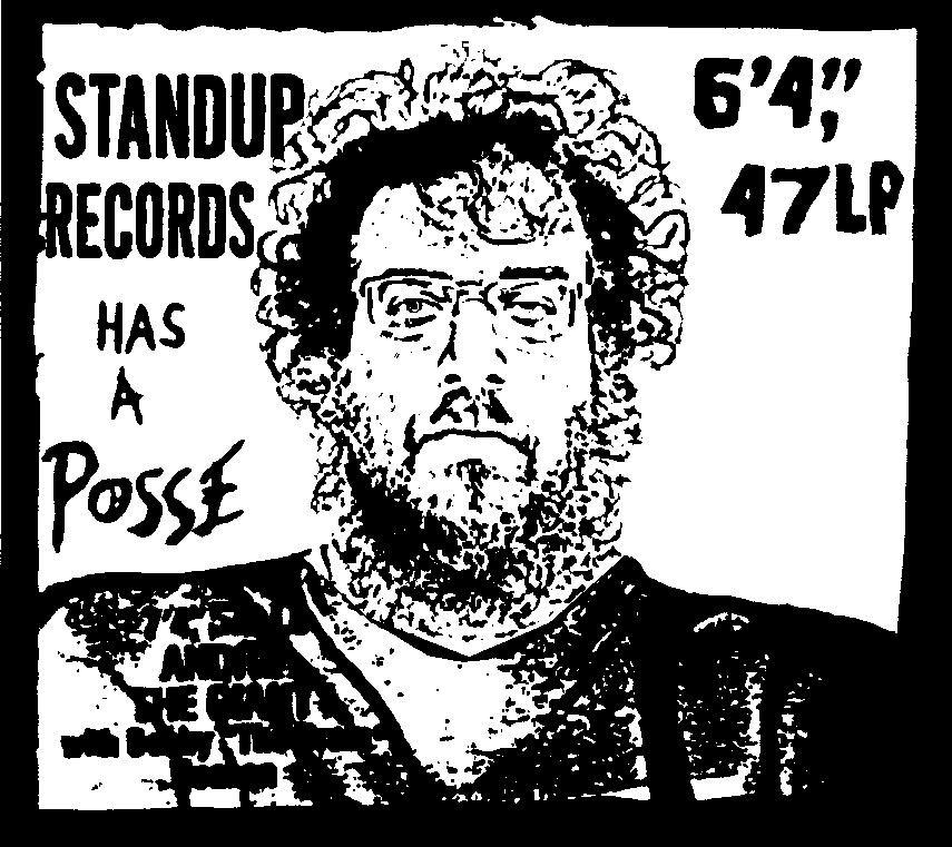 Stand Up! has a posse -sticker, T shirt