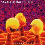 Savage Aural Hotebed, the Pressure of Silence -album cover