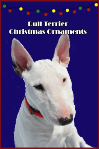 Gorgeous Bull Terrier Christmas ornaments - how can you pick just one?