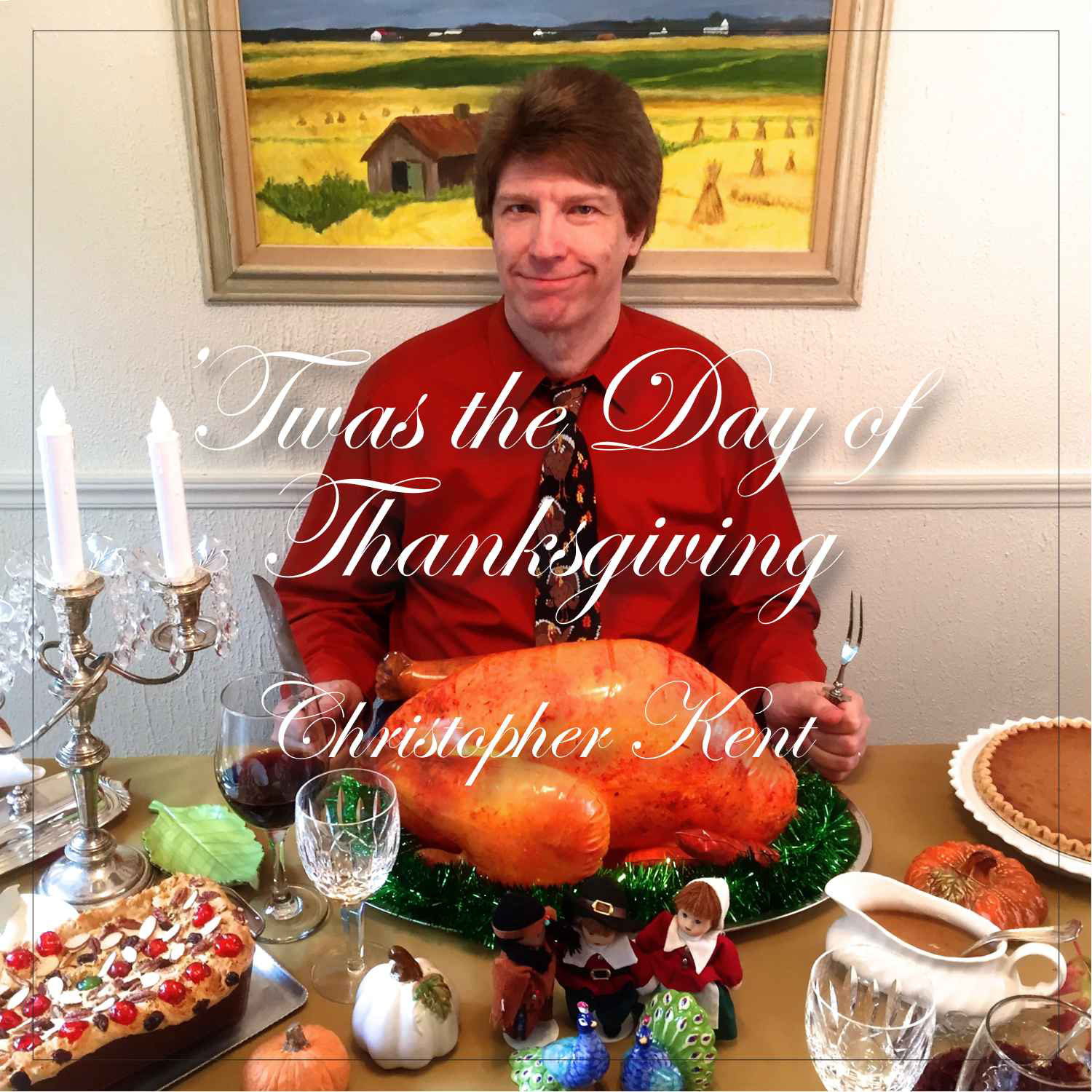 'Twas the Day of Thanksgiving...