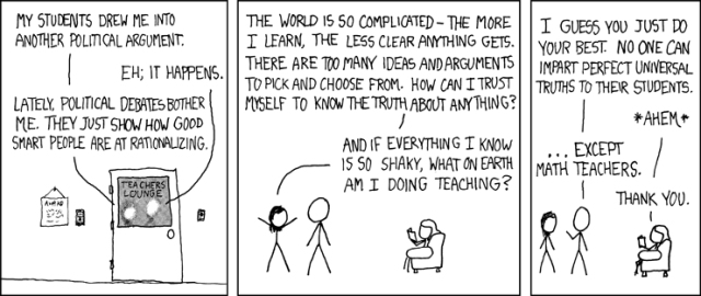 There's an XKCD for everything. Source: http://xkcd.com/263/