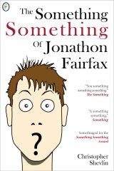 The sequel to the Perpetual Astonishment of Jonathon Fairfax