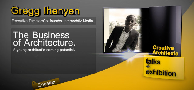 VIDEO: The Business of Architecture - A Presentation by Gregg Ihenyen