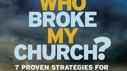 Who Broke My Church