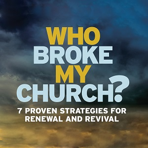 Who Broke My Church