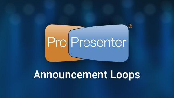 Pro6_announcementLoops