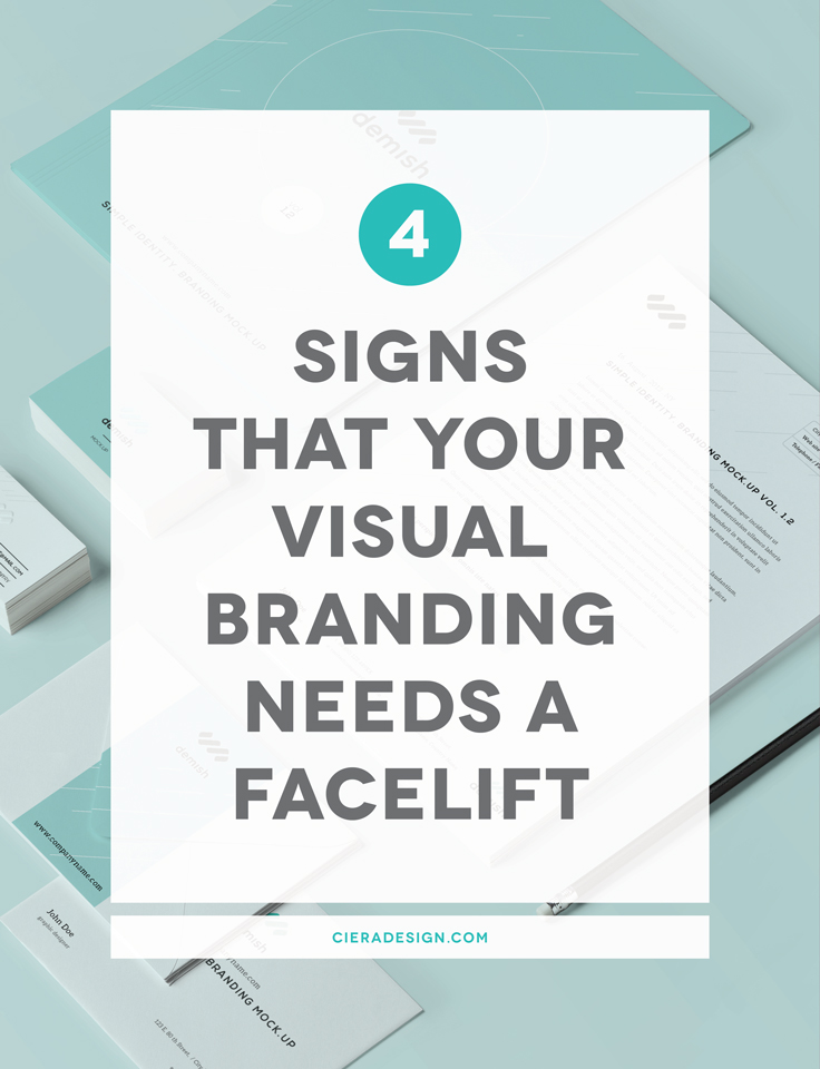 4 Signs That Your Visual Branding Needs A Facelift