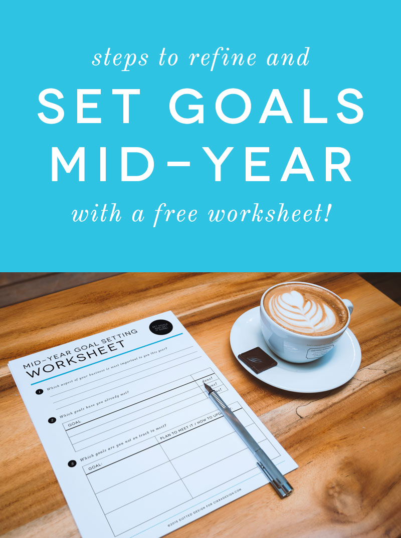 Mid-Year Goals Free Worksheet