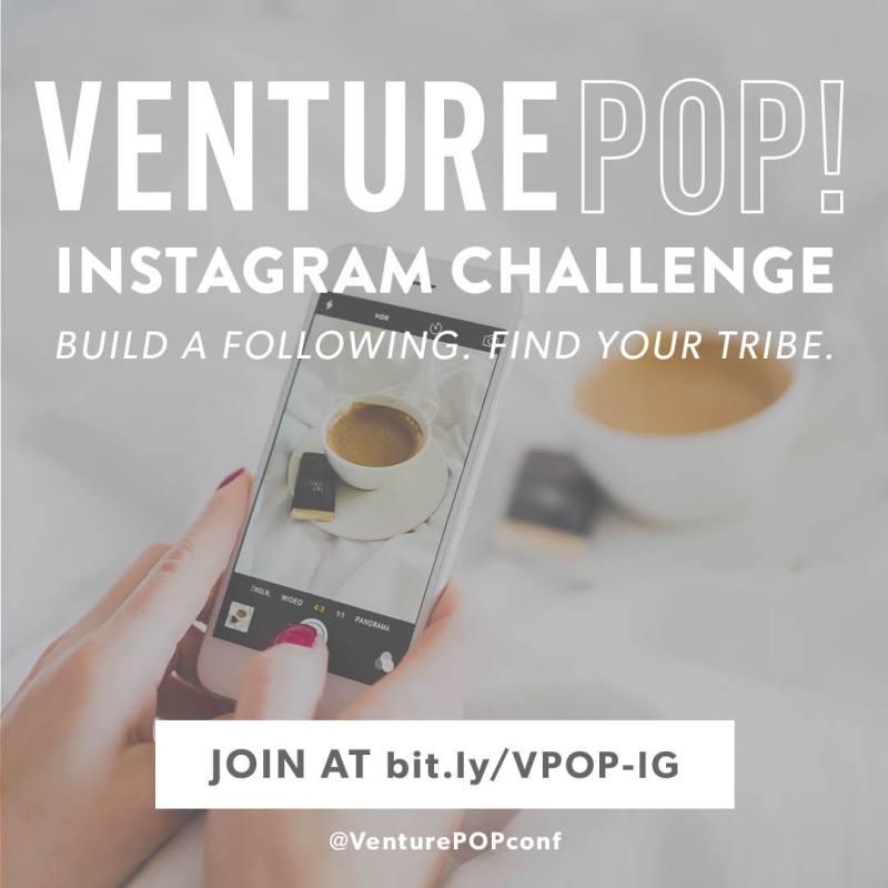 Join VenturePOP Instagram Challenge to build your following!