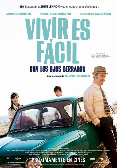 """España, """"Vivir es fácil con los ojos cerrados"""" (Living Is Easy with Eyes Closed), David Trueba, director;"""