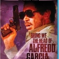 Blu-ray Review: Bring Me the Head of Alfredo Garcia - Twilight Time Limited Edition
