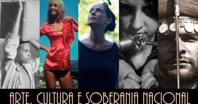 ARTE, CULTURA E SOBERANIA NACIONAL