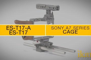 The ikan Tilta ES-T17-A & ES-T17 Sony a7 Camera Series Cage