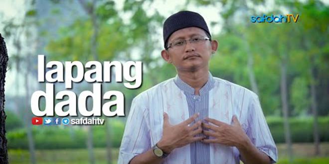 Video : Seuntai Nasihat – Lapang Dada