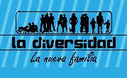 La Diversidad: La Nueva Familia