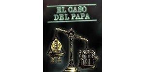 El caso del Papa. Obligación del Vaticano de rendir cuentas por abusos contra los derechos humanos