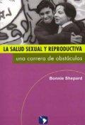 La Salud Sexual y Reproductiva: una carrera de obstáculos