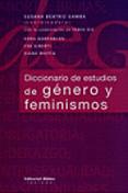 Diccionario de estudios de género y feminismos