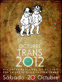 04. Día Internacional de Acción por la Despatologización Trans 2012: Más de 100 acciones en diferentes partes del mundo