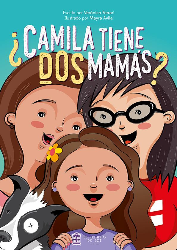 Perú: Primer cuento peruano LGBT ¿Camila tiene dos mamás? nos da a conocer la realidad de las familias homoparentales