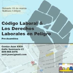 Pre-Asamblea del Foro Ciudadano: Código Laboral & Los Derechos Laborales en Peligro