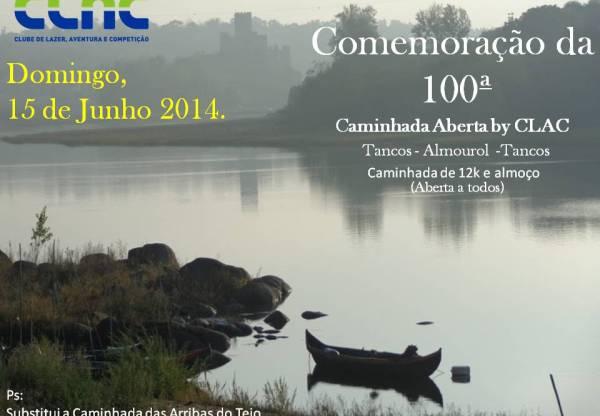 Comemoração da 100ª Caminhada Aberta  by CLAC