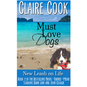 Must Love Dogs: New Leash on Life (#2)