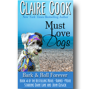 Must Love Dogs: Bark & Roll Forever (#4)