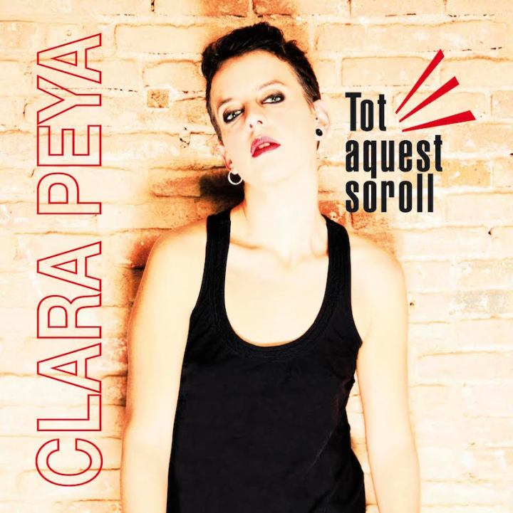Clara Peya - Tot aquest soroll