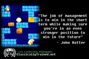 life lesson from video games iceberg john kotter change